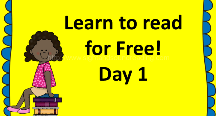 Learn to read free:  Day 1