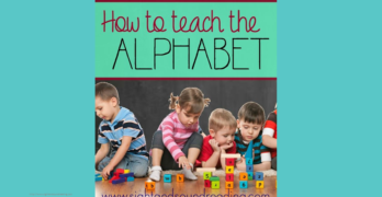 How to teach the alphabet. Make sure you don't forget this one important thing...