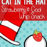 Cat in the Hat Strawberry Cool Whip Snack -and a little sibling competition