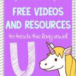 Long Vowel U Sound:Free Videos to teach Phonics