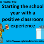 Starting the school year with a positive classoom experience