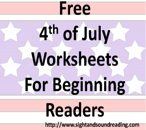 Free July 4th worksheets for beginning readers. Happy Independence Day!
