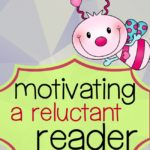 Motivating a reluctant reader: one method that gets children reading.
