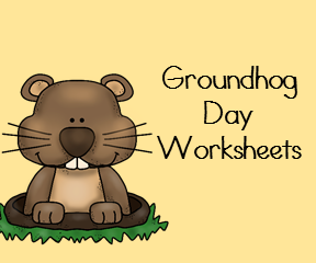 Grounghog Day Worksheets
