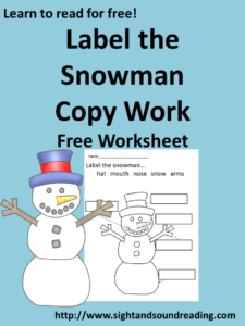 Free Kindergarten Worksheet -Label the Snowman! Fun free worksheet brought to you by https://www.sightandsoundreading.com. #education #kindergarten #phonics