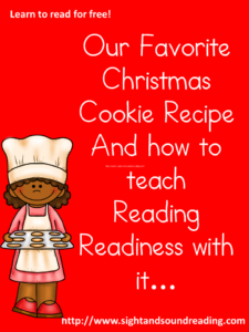 Christmas cookies that teach reading readiness! Visit https://www.sightandsoundreaing.com