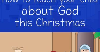 How to teach your child about God this Christmas