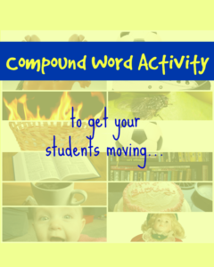 Compound word Activity -great for getting students moving and learning using all of their senses.