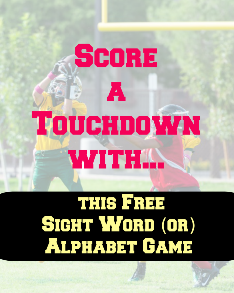 Free Sight Word Football Game. This game can also be modified for the alphabet or phonics sounds.