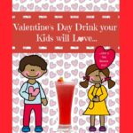 Valentines Day Drinks for Children with a great lesson to go along with it.