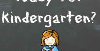 Is my child ready for kindergarten. Kindergarten Readiness checklist included.