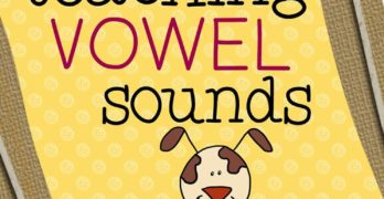 Teaching Vowel Sounds