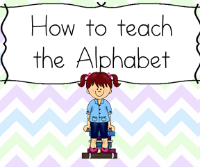 How to teach the alphabet:  Little known tips to teach the alphabet  the correct way.