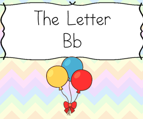 The letter B: Resources like coloring pages, crafts, recipes, and books to teach the letter b
