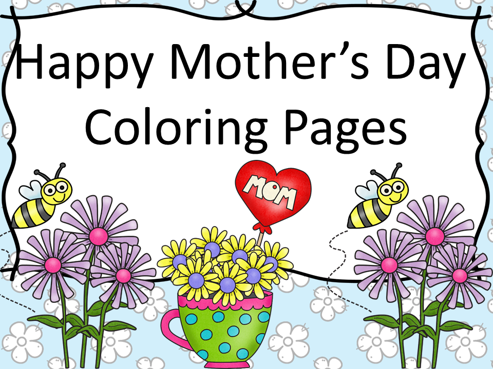 Happy mothers day coloring page free and cute great for Happy mothers day coloring page