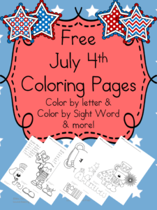 Free July 4th Coloring Pages: Color by letter and Color by Sight Word & more!