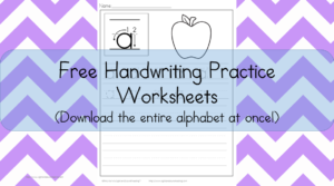 Handwriting Practice for Kids: Download the entire alphabet at one time and pick up the free handwriting practice for kids worksheets.