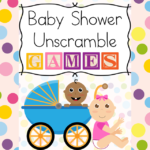 Baby Shower Unscramble Games: Fun games and ideas for a babyshower
