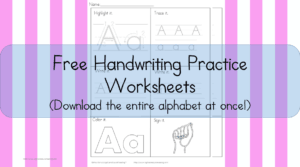Printable Handwriting Worksheets for Kids: Download the entire alphabet for free and help your child learn and practice writing letters