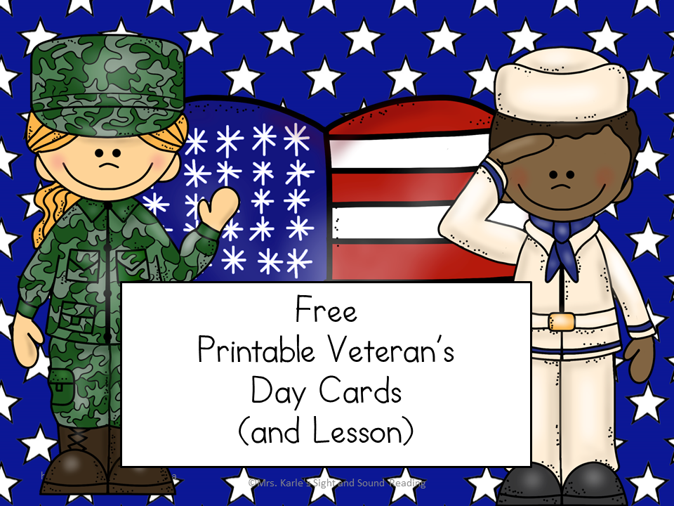 Printable Veteran's Day Cards - Veteran's Day Lesson Plan