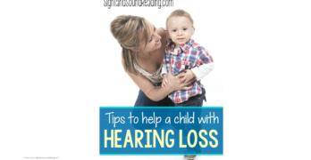 Teaching a child with hearing loss. Tips to help teach a child with hearing loss.