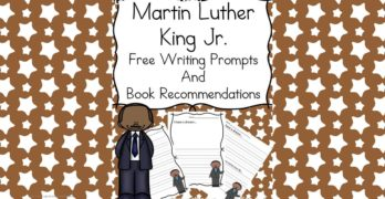 Martin Luther King Lesson -writing prompt, and book recommendations for preschool, kindergarten and first grade.