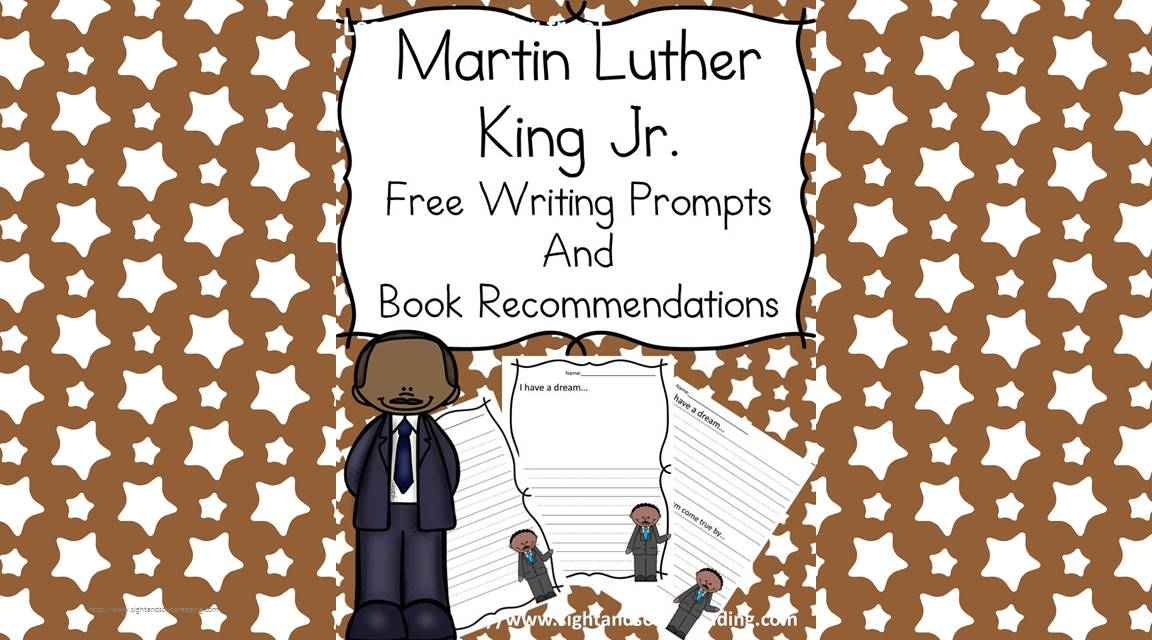Martin Luther King Day Lesson With Free Writing Prompt