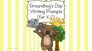 Groundhog Day Writing Prompt for Kindergarten through 2nd grade.