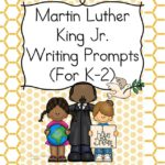 Martin Luther King Day Writing Prompts for Kindergarten, first or second grade.