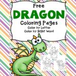 Free Printable Dragon Coloring Pages - Color by letter/Color by Sight Word pages -cute, fun and educational!
