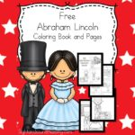 Abraham Lincoln Coloring pages and Abraham Lincoln coloring book -great way to help your students learn about Abraham Lincoln.