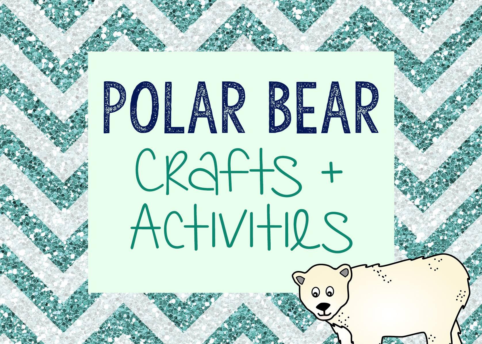 preschool polar bear activities great winter fun