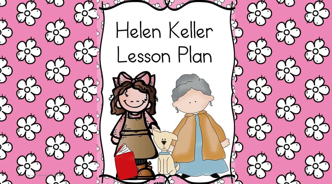 Helen Keller Lesson Plans Learn About An American Hero Helen Keller Coloring Page For