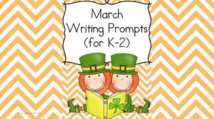 St. Patrick's Day Writing Prompts for Kindergarten, First or Second Grade