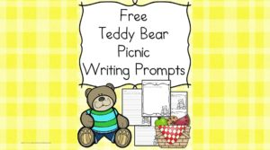 Kindergarten Teddy Bear Writing Prompts - Cute, fun and free!