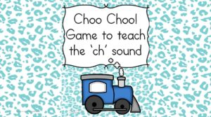 CH Sound Digraph Game -Choo Choo! Have fun teaching the Ch sound!