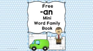 Teach the an word family using these at cvc word family worksheets. Students make a mini-book with different words that end in 'an'. Cut/Paste/Tracing Fun