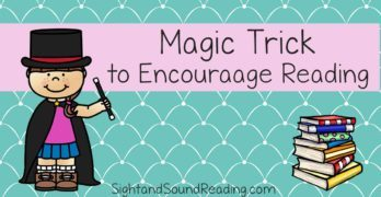 Magic Tricks that will help you encourage reading with any age student .