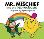 Mr. Mischief and the Leprechaun (Mr. Men and Little Miss)