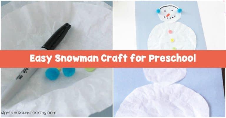 Easy Snowman Craft for Preschool