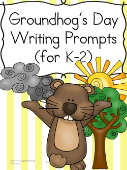 groundhog day writing prompts for kindergarten nd grade groundhog day writing prompts for kindgarten first or second grade modified for different levels