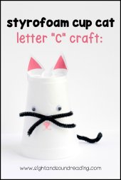 Hands on projects, like the Letter C Craft: styrofoam cup cat, help solidify letter names and sounds and are fun for kids to make as well.