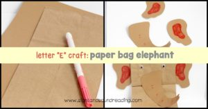 Show kids how letters are used in real life by making this letter E craft is for elephant paper bag puppets to learn about letter E.