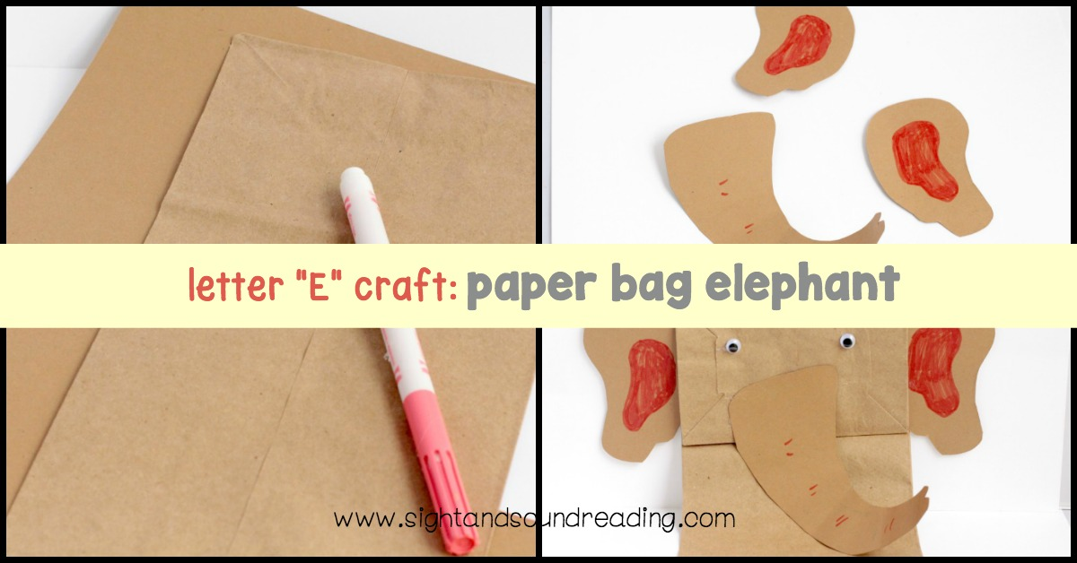 letter e craft by cori letter e craft paper bag elephant puppet 544