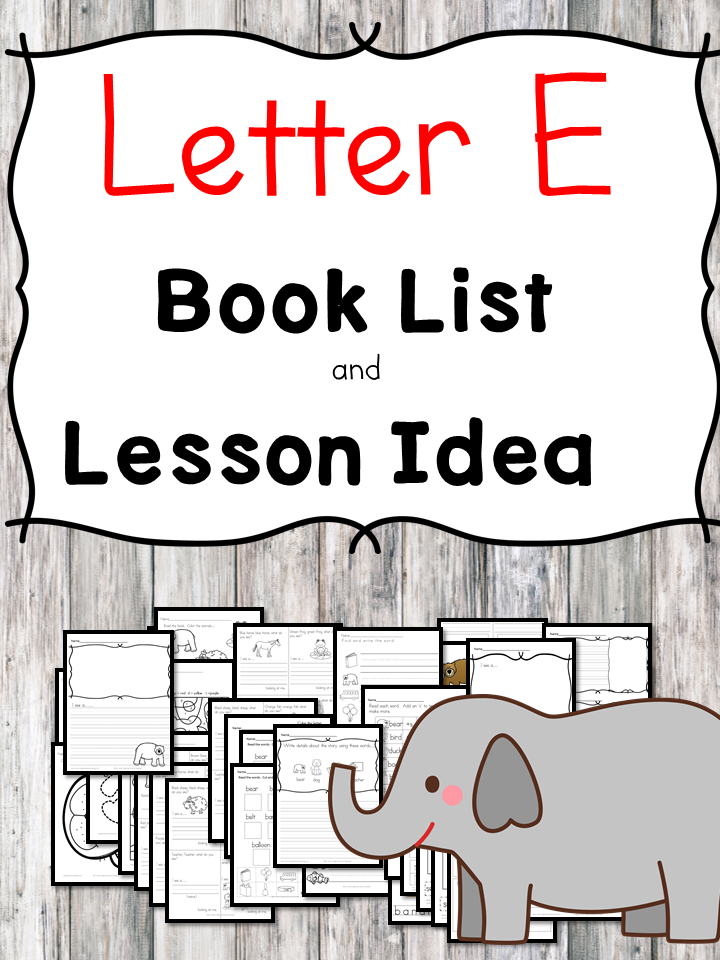 Teaching the letter E? Include some books include letter E sound. Here is the Letter E book list to teach the letter E sound.