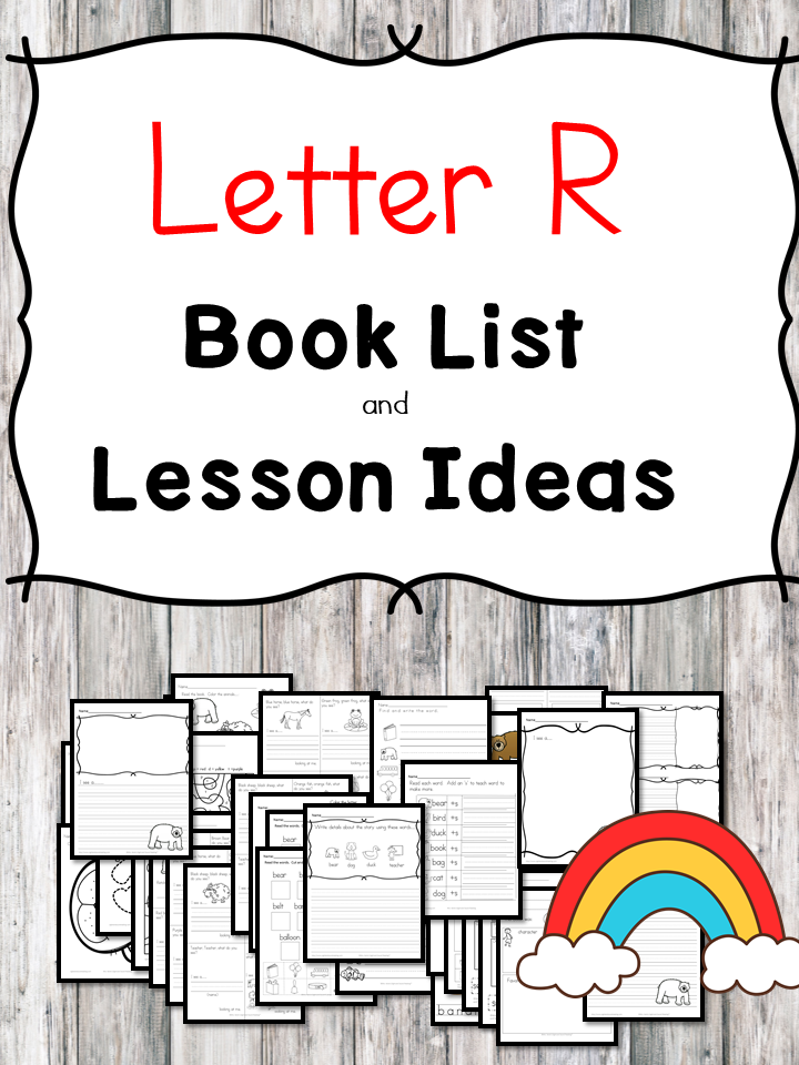 Teaching the letter R? Include some books include letter R sound. Here is the Letter R book list to teach the letter R sound.