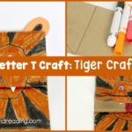 When you are studying the letter T, don't miss out on making these super fun and super simple Letter T Craft: tiger crafts.