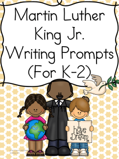 Martin Luther King Day Writing Prompts for Kindergarten, first or second grade students - modified to work with multiple levels of readers and writers.