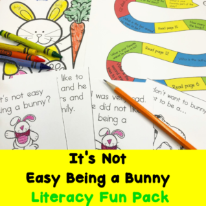 It's Not Easy Being a Bunny printable activities