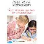 Sight Word Worksheets for Preschool or Kindergarten -Fun, interactive and rigorous!